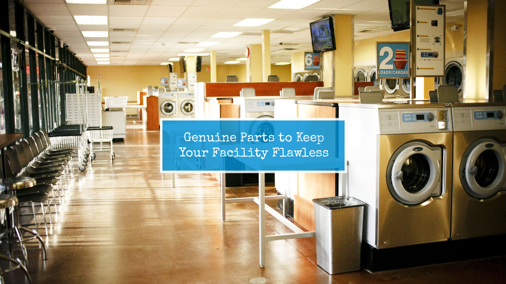 Genuine Parts to Keep Your Facility Flawless